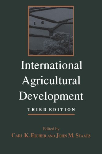 International Agricultural Development (The Johns Hopkins Studies In Development) (1998-10-22)