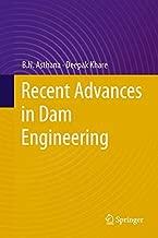 Recent Advances in Dam Engineering