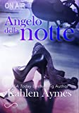 Angelo della notte: Serie After Dark vol. 1