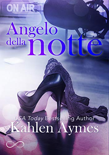 Angelo della notte: Serie After Dark vol. 1