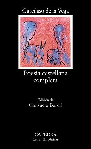 Poesía castellana completa (Letras Hispánicas)