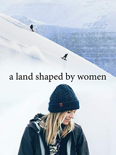 A Land Shaped by Women