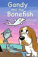 Gandy and the Bonefish