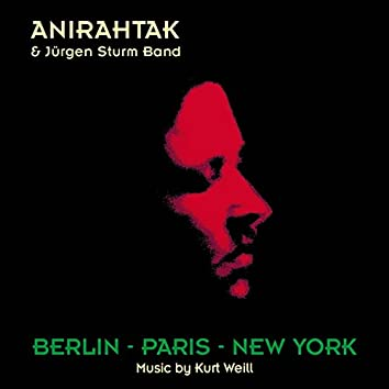 Berlin - Paris - New York