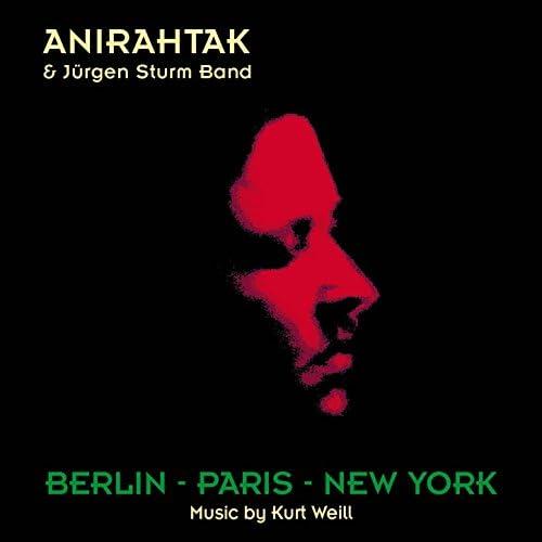 Anirahtak & Jürgen Sturm Band