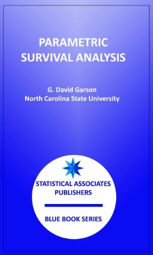 Parametric Survival Analysis (Statistical Assoicates Blue Book Series 17) (English Edition)