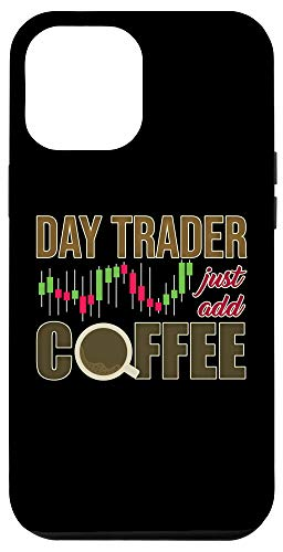 416Y5YbDp9L - iPhone 12 Pro Max Day Trader Just Add Coffee - Stock Market Trading Investor Case