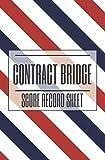Contract Bridge Score Record Sheet: Contrat Bridge Game Score Record Sheet