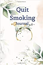 QUIT SMOKING JOURNAL: The journal you need to stop smoking, It help's you by tracking your smoking habits as well as controlling the urge to smoke
