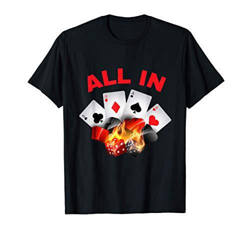 All In - Carte Poker - Joueur Table Casino - Amoureux Jeu T-Shirt