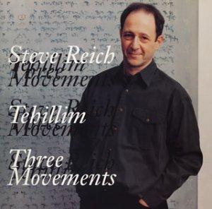 ライヒ:テヒリーム(詩篇)/オーケストラのための3つの楽章の詳細を見る