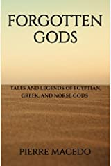 Forgotten Gods: Tales and Legends of Egyptian, Greek, and Norse Gods Capa comum