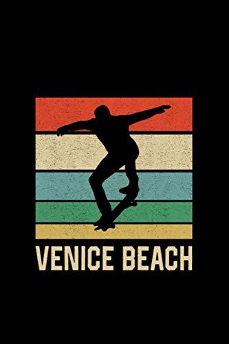 Venice Beach Skateboarding Skateboard Skater: Notebook / Paperback with Venice Beach Skateboarding Skateboard Skater motive -in A5 (6x9in) dotted dot grid