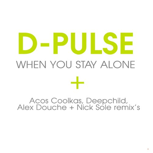 When You Stay Alone-1 [Clean] (Acos Coolkas Mix)