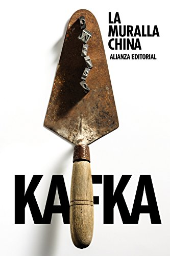 La muralla china (El libro de bolsillo - Bibliotecas de autor - Biblioteca Kafka)