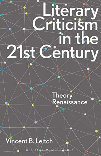 Compare Textbook Prices for Literary Criticism in the 21st Century  ISBN 9781472527707 by Leitch, Vincent B.