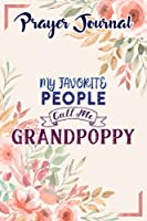 Prayer Journal My favorite people call me Grandpoppy Saying Pretty: Sistergirl Devotions, Daily Bible Planner, Top Womens Gifts,6x9 in, Woman Multicolor Contacts