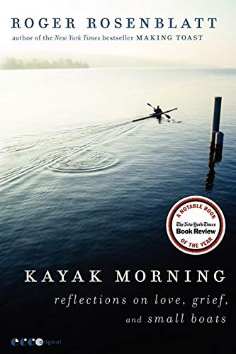 Image of Kayak Morning: Reflections on Love, Grief, and Small Boats