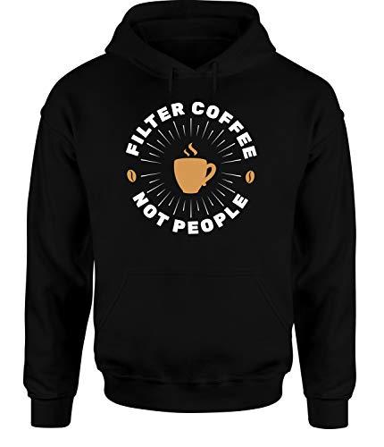 tshirtladen Filter Coffee Not People Hoodie Unisex Kaffeespruch, Farbe: Schwarz, Größe: Xx-Large