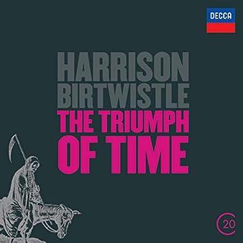 Birtwistle: The Triumph of Time