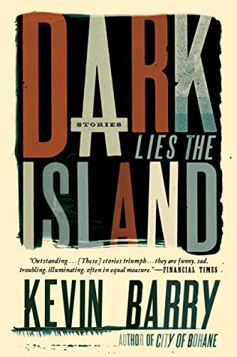 Image of Dark Lies the Island: Stories