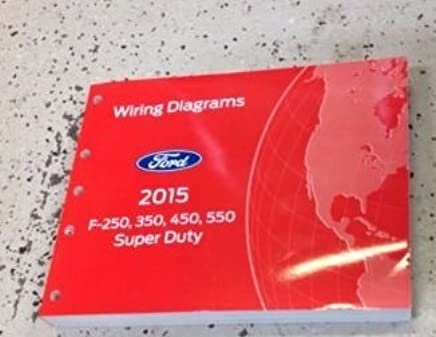 2015 ford truck f-250 f350 f250 450 550 wiring electrical diagram manual  oem new paperback – 2015