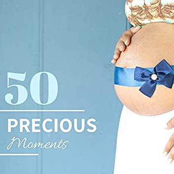 50 Precious Moments - Emotional Music for Babies and Pregnant New Mothers