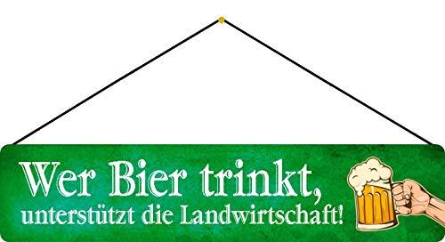 NWFS Plaque de rue avec inscription en allemand « Wer Bier trinkt unterstützt die Landwiren! » Plaque métal Tin Sign bombée laquée 10x46 avec cordon