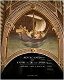 Agnolo Gaddi E La Cappella Della Cintola: La Storia, L'Arte, Il Restauro