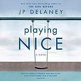Playing Nice: A Novel