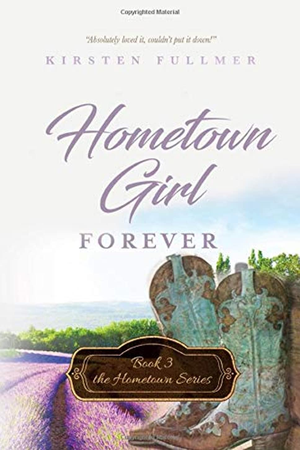 フィドル五月自明Hometown Girl Forever (Hometown Series)