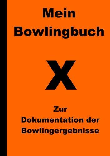 Mein Bowlingbuch