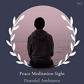 Peace Meditation Sight - Peaceful Ambiance