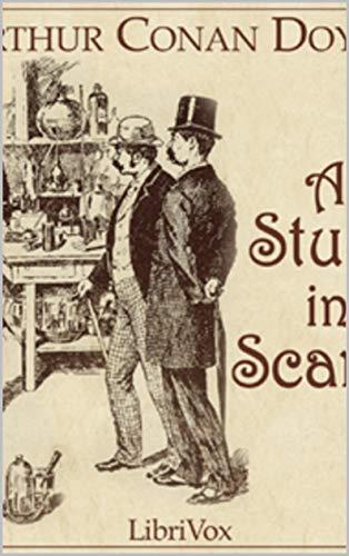A Study in Scarlet by Arthur Conan DoyleA Study in Scarlet (English Edition)