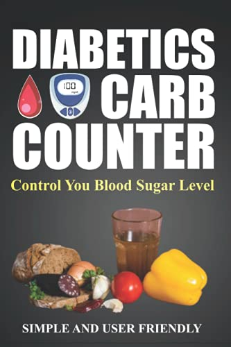 carb counter book for diabetics: keep your blood sugar under control