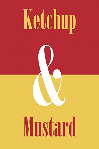 Ketchup & Mustard: Journal, Notebook, Diary (Ampersand Series), 110 Pages, College Ruled, 6x9 Inches