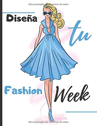 Diseña tu fashion week: 250 Figuras plantilla de maniquíes para dibujar ropa para diseñadores de moda y estilistas I 130 páginas - 8,5 * 11 en I