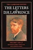 The Letters of D. H. Lawrence: Volume 5, March 1924–March 1927 (The Cambridge Edition of the Letters of D. H. Lawrence)