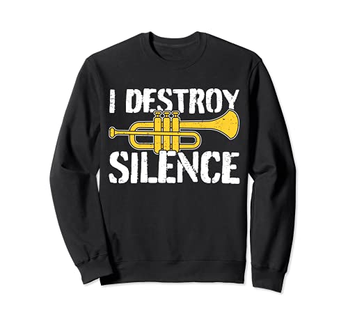 Cooles Trompeter Zitat Trompeten-Spieler Design Sweatshirt