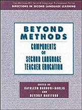 Beyond Methods: Components of Second Language Teacher Education