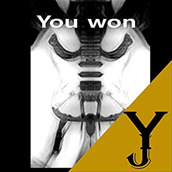 You Won