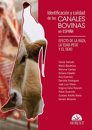 Identificación y calidad de las canales bovinas en España. Efecto de la raza, la edad-peso y el sexo - Libros de veterinaria - Editorial Servet