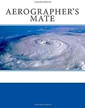 Aerographer's Mate: Module 5 - Basic Meteorology (NONRESIDENT TRAINING COURSE)