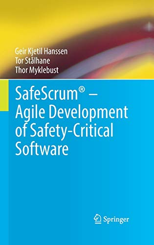 SafeScrum® – Agile Development of Safety-Critical Software