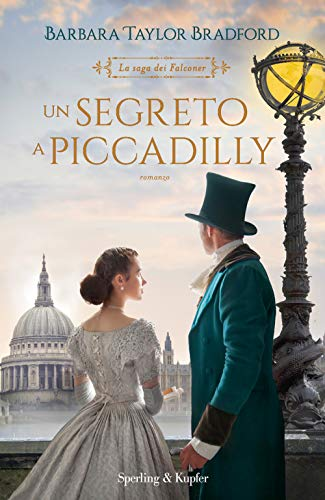 Un segreto a Piccadilly. La saga dei Falconer