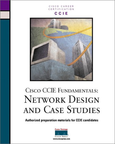 Cisco Ccie Fundamentals: Network Design and Case Studies