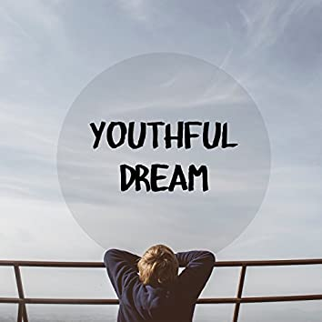 Youthful Dream – Relaxing and Better Sleep
