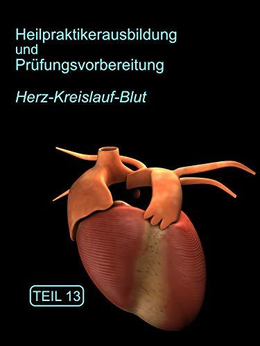 Heilpraktikerausbildung Herz-Kreislauf Blut Teil 13
