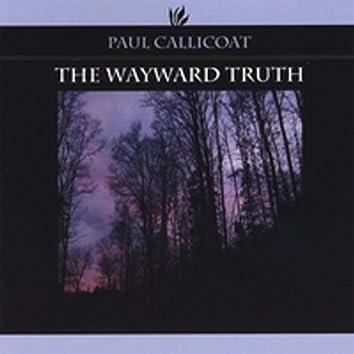 The Wayward Truth
