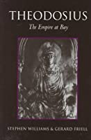 Theodosius: The Empire at Bay (Roman Imperial Biographies (Paperback))